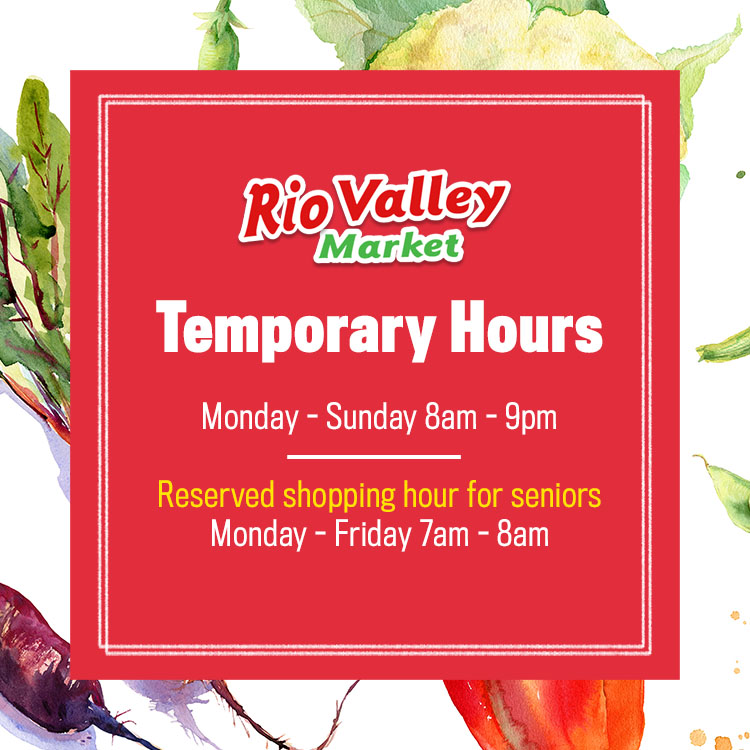 Rio Valley Market Temporary Hours